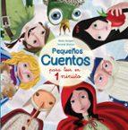 pequeños cuentos para leer en 1 minuto (cuentos para leer antes de dormir 2)-monica sempere-fernando martinez-9788448843939