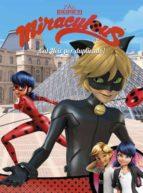 ¡cat noir por duplicado! (miraculous prodigiosa ladybug comic) 9788448849139