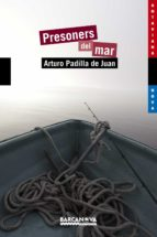 presoners del mar-arturo padilla de juan-9788448931339