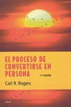el proceso de convertirse en persona: mi tecnica terapeutica-carl r. rogers-9788449309939