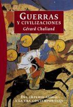 guerras y civilizaciones: del imperio asirio a la era contemporan ea gerard chaliand 9788449319839
