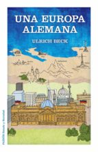 una europa alemana ulrich beck 9788449328039