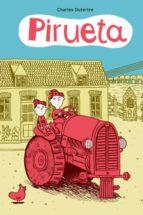 El libro de Pirueta autor CHARLES (IL.) DUTERTRE PDF!