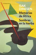 memorias de africa / sombras en la hierba isak (blixen, karen) dinesen 9788466330039