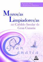 MOZOS/AS LIMPIADORES/AS DEL CABILDO INSULAR DE GRAN CANARIA: TEAM RIO, TEST Y SUPUESTOS PRACTICOS