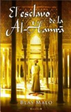 el esclavo de la al-hamra-blas malo-9788466644839