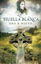 huella blanca ana b. nieto 9788466653039