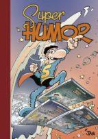 super humor superlopez nº 16: el gran desahuciador 9788466656139