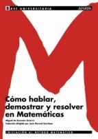 como hablar, demostrar y resolver en matematicas miguel de guzman ozamiz 9788466726139