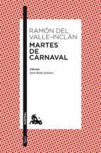 martes de carnaval ramon maria del valle inclan 9788467036039