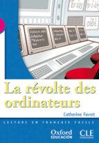 la revolte des ordinateurs (3º eso) (lectura) catherine favret 9788467322439