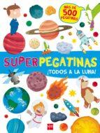El libro de Superpegatinas: ¡todos a la luna! autor VV.AA. PDF!