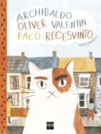 archibaldo, oliver, valentin, paco, recesvin-katie hartnett-9788467594539
