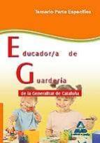 educador/a de guarderia de la generalitat de cataluña. temario pa rte especifica-9788467633139
