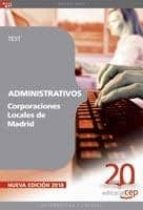 ADMINISTRATIVOS CORPORACIONES LOCALES DE MADRID: TEST