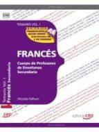 cuerpo de profesores de enseñanza secundaria. francés temario vol. i.-9788468131139