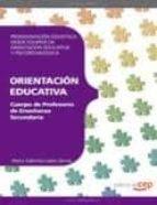 cuerpo de profesores de enseñanza secundaria: orientacion educati va. programacion didactica desde equipos de orientacion educativa-9788468143439