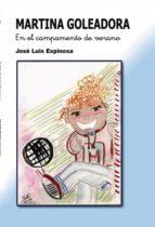 martina goleadora en el campamento de verano (ebook)-josé luis espinosa gonzález-9788468611839