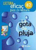 La gota de pluja joc de lectura 1º / 2º educación primaria - primer ciclo por Vv.Aa.