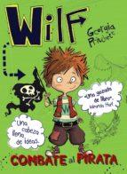 wilf combate al pirata: libro 2-georgia pritchett-9788469836439