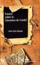 ensayo sobre literatura de cordel-julio caro baroja-9788470902239