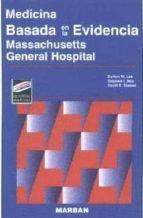 medicina basada en la evidencia: massachusetts general hospital-burton w. lee-stephen i. hsu-david s. stasior-9788471012739