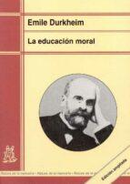 la educacion moral-emile durkheim-9788471124739