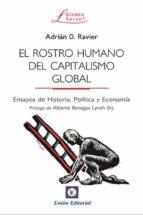 el rostro humano del capitalismo global-adrian o. ravier-9788472097339