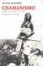 chamanismo: la via de la mente nativa manuel almendro 9788472456839