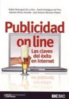 publicidad on line. las claves del exito en internet-rafael ordozgoiti de la rica-daniel rodriguez del pino-9788473567039
