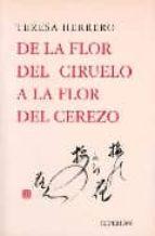 de la flor del ciruelo a la flor del cerezo-teresa herrero-9788475177939