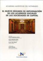 nuevo regimen de impugnacion de los acuerdos sociales 9788477748939