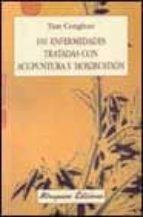 101 enfermedades tratadas con acupuntura y moxibustion tian conghuo 9788478132539