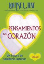 pensamientos del corazon: un tesoro de sabiduria interior louise l. hay 9788479537739