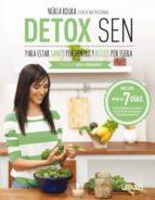 detox sen para estar sanos por dentro y bellos por fuera-nuria roura-9788479539139