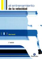 el entrenamiento de la velocidad gilles cometti 9788480196239