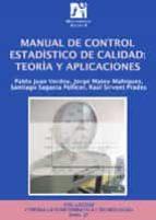 manual de control estadistico de calidad: teoria y aplicaciones-9788480215039