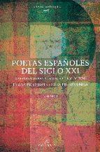poetas españoles del siglo xxi francisco javier diez de revenga 9788483593639