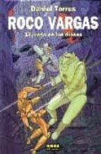 roco vargas: el juego de los dioses daniel torres 9788484319139