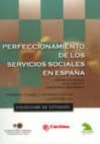 perfeccionamiento de los servicios sociales en españa demetrio (comp.) casado fernando fantova 9788484403739