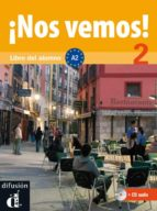¡nos vemos! 2: libro del alumno+cd 9788484436539