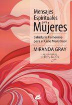 mensajes espirituales para mujeres miranda gray 9788484454939