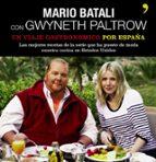 un viaje gastronomico por españa mario batali gwyneth paltrow 9788484607939