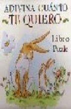 endevina com t estimo: llibre puzzle-sam mcbratney-9788488342539