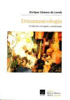 etnomusicología enrique camara de landa 9788489457539