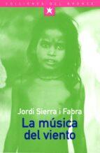 la musica del viento-jordi sierra i fabra-9788489854239