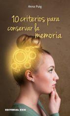 10 criterios para conservar la memoria (ebook)-anna puig aleman-9788490238639
