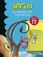 bat pat 21: abrazo del tentaculo-edicion especial-roberto pavanello-9788490433539