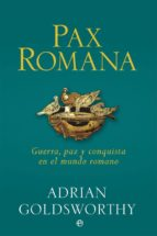 pax romana adrian goldsworthy 9788490609439