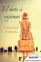 el bote de espinas (ebook)-carolina pañeda-9788490696439